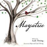 Mayatree - Leah Thwing