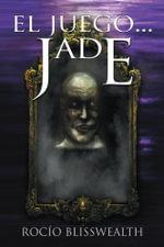 El juego...Jade - Rocío| Blisswealth