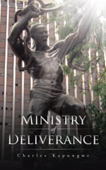 Ministry of Deliverance - Charles Kapungwe