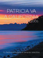 PATRICIA VA A CALIFORNIA ACTIVIDADES Y EJERCICIOS - D. Padmore-Rogers