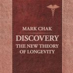 Discovery : The New Theory of Longevity - Mark Chak