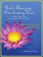 God's Amazing Everlasting Love :