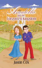Anadella and the Forgotten Kingdom - Justin Cox