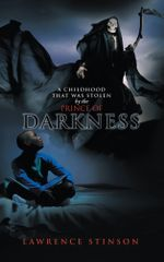 A Childhood That Was Stolen by the Prince of Darkness - Lawrence Stinson