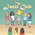 The Jazzi Club - Jai' A. Chewe