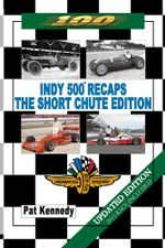 Indy 500 Recaps - The Short Chute Edition - Pat Kennedy