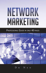Network Marketing : Professional Guide in only 40 pages -  Dr Neo