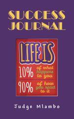 Success Journal -  Judge Mlambo