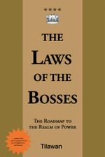 The Laws of the Bosses : The Roadmap to the Realm of Power -  Tilawan