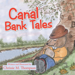 Canal Bank Tales - Chrissie M. Thompson