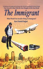 The Immigrant - Syed Kashif Sajjad