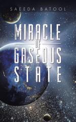Miracle of Gaseous State - Saeeda Batool