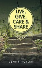 Live, Give, Care and Share - Jenny Butler