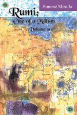 Rumi; One of a Million : Volume 10 - Simoné   Mirulla
