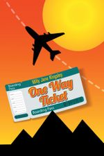 One Way Ticket - Milly Jane Kingsley