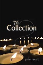 The Collection - Jennifer S Hartley