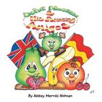 Senor Manzana & His Amazing Amigos - Abbey Merritt Holman