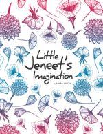 Little Jeneet's Imagination -  Jeneet