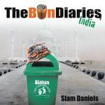 The Bin Diaries : India - Slam Daniels