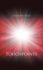 Touchpoints - Andrew Rees