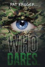 Who Dares . . . - Pat Kruger