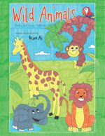 Wild Animals : Poetry for Young Children - Rujina Ali