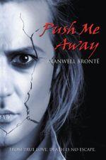PUSH ME AWAY - Branwell Brontë