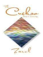 The Cuckoo : Learn Loving -  Zarol