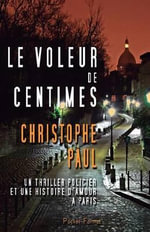 Le Voleur de Centimes - Pocket Format - Christophe Paul