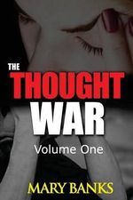 The Thought War - Dr Mary Banks