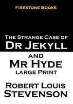 Jekyll and Hyde : Large Print - Robert Louis Stevenson