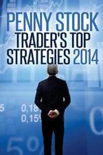 Penny Stocks Trader's Top Strategies 2014 - Jose Manuel Moreira Batista