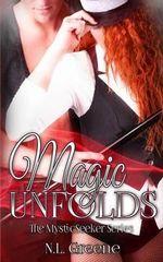 Magic Unfolds - N L Greene