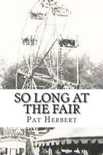 So Long at the Fair : Book 5 in the Reverend Bernard Paltoquet Mystery Series (a Reverend Paltoquet Novel) - Pat Herbert
