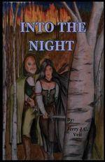 Into the Night - Jerry J C Veit