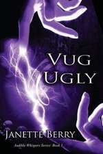 Vug Ugly - Janette Berry