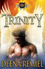Trinity : A Brethren Novel - Deena Remiel