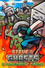 Steve vs. the Ghasts - World of Minecraft