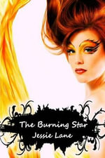 The Burning Star - Jessie Lane