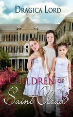 Children of Saint Cloud - Dragica Lord