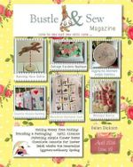 Bustle & Sew Magazine April 2014 : Issue 39 - Helen Dickson