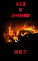 Night of Vengeance - Tim Miller