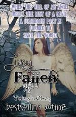 Lucy, Fallen - Yolanda Olson