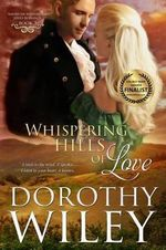 Whispering Hills of Love - Dorothy Wiley