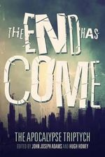 The End Has Come - Hugh Howey