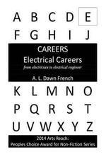 Careers : Electrical Careers: From Electrician to Electrical Engineer - A L Dawn French