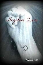 Negative Zero - Ireland Gill