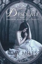 Desolate - Amy Miles