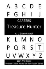 Careers : Treasure Hunter - A L Dawn French