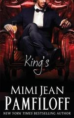 King's : Book 1, the King Trilogy - Mimi Jean Pamfiloff